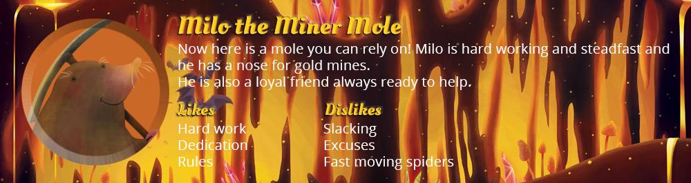 Milo the Miner Mole